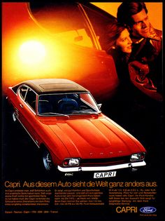 Ford Capri - German price in the seventies was DM Ford Capri, Ford Motor Company, Car Ford, Ford Gt, Ford 2000, Mercury Capri, Ford Mustang Fastback, Ford Classic Cars, Car Posters