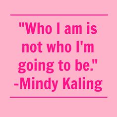 """""""Mindy Kaling is my Role Model"""" by Beth Purvis. #mindykaling #mindyproject"""