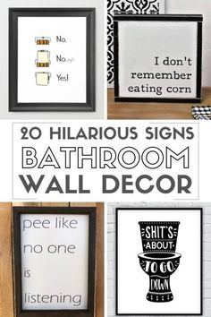 20 Funny Bathroom Signs Wall Art is part of Funny bathroom signs A collection of funny bathroom signs wall art There are printable bathroom signs, DIY tutorials and some available to purchase from - Funny Bathroom Decor, Bathroom Humor, Bathroom Wall Decor, Bathroom Ideas, Bathroom Makeovers, Bathroom Cabinets, Bathroom Organization, Bathroom Mirrors, Remodel Bathroom