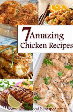 7 Amazing Chicken Recipes