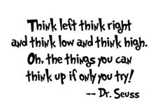 Think out side the box...be innovative...and NEVER  let the fear of failure, deter you!