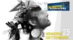 Venerdì 25 settembre 2015 il Piemonte festeggia la Ricerca con esperimenti, giochi e un tentativo di Guinness dei Primati: è la decima edizione della Notte dei Ricercatori