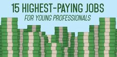 15 Highest Paying Jobs For Young Professionals //