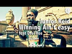 Junior Reid Feat Drei Ros - Winning Aint Easy (Official Music Video) Young Professional, Music Industry, Latest Video, Dance Music, Music Videos, Youtube, Movie Posters, Artists, Easy