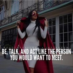 """""""Be the person you want to meet!  via @fearlessmotivationofficial -- cc: @ceowomen"""""""