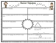 Number Detectives  Choose a number and describe it in many different ways, including with place value, number line, tally marks, money, greater than, less than, skip counting, etc.