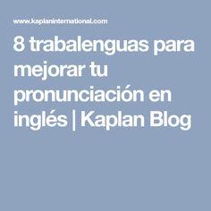 8 trabalenguas para mejorar tu pronunciación en inglés | Kaplan Blog