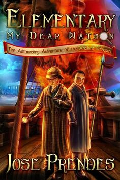 Elementary, My Dear Watson: The Astounding Adventure of the Ancient Dragon by Jose Prendes. Reviewed by This Kid Reviews Books. An earlier story of Sherlock Holmes that does not disappoint!