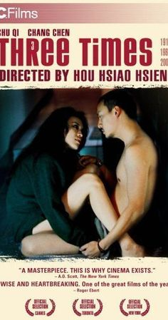 Directed by Hsiao-hsien Hou.  With Qi Shu, Chen Chang, Fang Mei, Shu-Chen Liao. Three stories set in three times, 1911, 1966 and 2005. Two actors play the two main characters in each story.