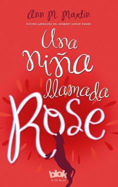 Una niña llamada Rose / Ann M. Martin (JN) (FEBRER)