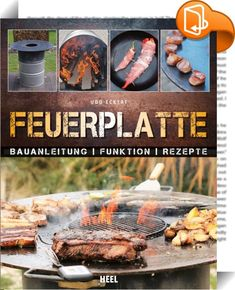 Die Feuerplatte - Remind me later - Essen Bbq Grill Diy, Plancha Grill, Outdoor Cooking Area, Mixed Grill, Fast Chicken Recipes, Cast Iron Cooking, Grilled Meat, Bbq Chicken, Grilling