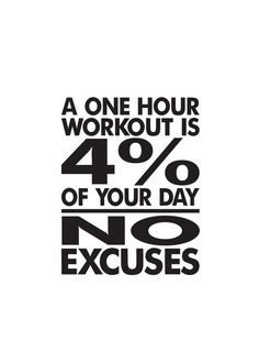 No Excuses Workout Room Wall Vinyl -a one hour workout is 4 percent of your day- No Excuses- Weight room Exercise room home gym wall Sport Motivation, Fitness Motivation, Fitness Quotes, Weight Loss Motivation, Workout Quotes, Monday Motivation, Fitness Plan, Health Quotes, Lifting Motivation