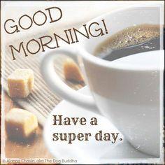 Good morning my friend!  ;)