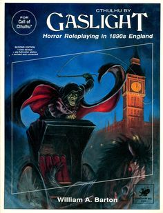Cthulhu by Gaslight (2nd edition), for the Call of Cthulhu RPG