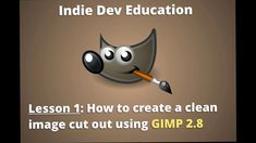 Photo Editing Tutorial 1: How To Create a CLEAN image cut out using GIMP...