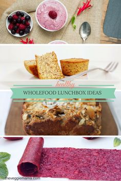 Pack your children's lunchbox with delicious (and easy!) wholefood treats.