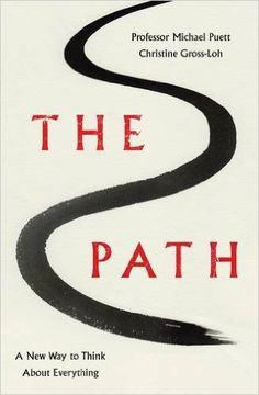 The Path: A New Way to Think About Everything: Amazon.co.uk: Professor Michael Puett, Christine Gross-Loh: 9780241004494: Books