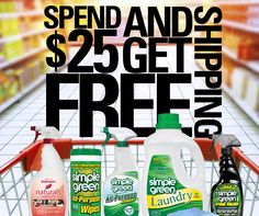 Every order over $25 at our online store gets free shipping! No promo code needed.   Shop now and save: http://Buy.SimpleGreen.com/