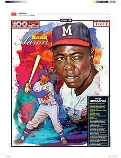 Hank Aaron 100 Leyendas del Deporte / 100 Sports Legends by Jesús R. Sánchez, via Behance
