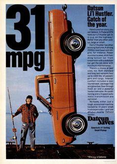 Datsun Li'l Hustler Pick up truck 1975 Ad Mini Trucks, Old Trucks, Pickup Trucks, Pub Vintage, Vintage Trucks, Datsun Car, Nissan Nismo, Nissan Trucks, Ad Car