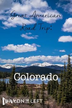 The Great American Road Trip: Colorado – Drive on the Left