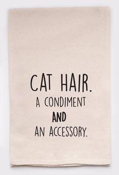cat hair, a condiment and an accessory - flour sack tea towel
