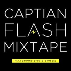 Captain Flash Mixtape