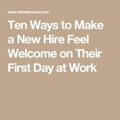 Most Thoughtful Ways To Welcome New Employees