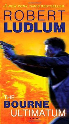 The Bourne Ultimatum: Jason Bourne Book #3 Bantam