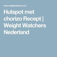 Hutspot met chorizo Recept   Weight Watchers Nederland