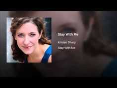 Stay With Me - YouTube: Written and recorded by Kristen Sharp. From the movie, The List, starring Scott Pryor and Kristen Sharp.
