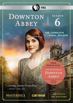 PRE-ORDER NOW! — Downton Abbey Season 6 DVD / Manners of Downton Abbey Bonus DVD (Released January 26, 2016)
