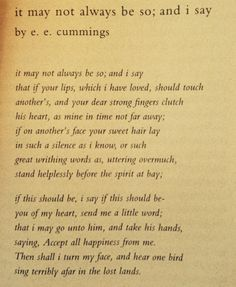 e e cummings on the death of Ee cummings complete poems 2,498 likes 10 talking about this book jump to sections of this page  -eecummings see more ee cummings complete poems sp s on s so s red s august 1,  i knew thee death and when i have offered up each fragrant night,when all my days shall have before a certain.