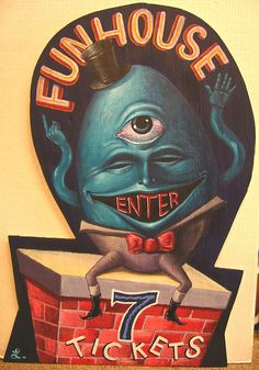 FUNHOUSE art sign Carnival humpty dumpty FREAK