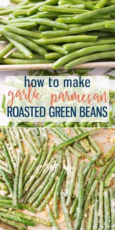 Roasted Green Beans are the perfect side dish. Oven roasted green beans are easily cooked to perfection! Still crisp and green with amazing flavor. Flavor classically or season with garlic and parmesan cheese. The perfect side dish for any meal! Oven Green Beans, Seasoned Green Beans, Baked Green Beans, Cooking Green Beans, Grilled Green Beans, Green Beans With Garlic, Meal Prep Green Beans, Clean Eating Green Beans, Italian Green Beans