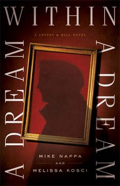 """Christian Fiction Addiction: Fantastic! """"A Dream within a Dream"""" by Mike Nappa,..."""