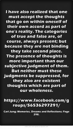 I have also realized that one must accept the thoughts that go...