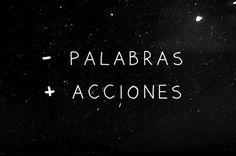 - Palabras +Acciones
