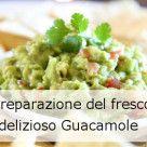 Guacamole - una degli deliziosi antipasti estivi veloci
