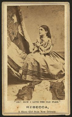 """'Oh! How I love the old flag.' Rebecca, A Slave Girl from New Orleans"", 1863-64. In 1863 and 1864, eight former slaves toured the northern states to raise money for impoverished African-American schools in New Orleans; four children with mixed-race ancestry and pale complexions were deliberately included to evoke sympathy from white northerners. Photographs of Charles Taylor, Rebecca Huger, Rosina Downs, and Augusta Broujey were mass-produced and sold as part of the campaign."