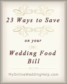 Wedding Planning 23 Ideas for Saving on Wedding Food. - How to save on wedding food costs. Ideas for getting the type of food you want within the budget you have for the wedding meal. Wedding On A Budget, Wedding Advice, Wedding Planning Tips, Diy Wedding, Dream Wedding, Wedding Day, Wedding Stuff, Trendy Wedding, Cheap Wedding Food