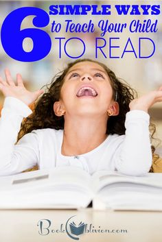 Ditch that boring curriculum! These are 6 simple ways to teach your child to read to help them fall in love with reading for the rest of their lives.