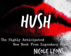 HUSH by Nicole Lyons - Preorder