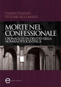 La libreria di Beppe: Morte nel confessionale di Valeria Piasentà e Vitt...