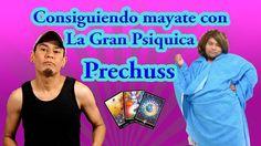 Consiguiendo mayate con la Gran Psíquica Prechuss