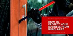 Sadly, burglaries are very often nowadays among business owners, so if you want to protect your assets from break-ins, there are a few measures that you need to take.