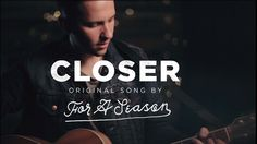 """For A Season - """"Closer"""" (OFFICIAL ACOUSTIC VIDEO)"""