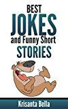 Free Kindle Book -   JOKES : Best Jokes And Funny Short Stories (Jokes, Best Jokes, Funny Jokes, Funny Short Stories, Funny Books, Collection of Jokes, Jokes For Adults) Check more at http://www.free-kindle-books-4u.com/humor-entertainmentfree-jokes-best-jokes-and-funny-short-stories-jokes-best-jokes-funny-jokes-funny-short-stories-funny-books-collection-of-jokes-jokes-for-adults/