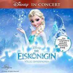 Disney in Concert - Die Eiskönigin - Völlig unverfroren 2018 - Tickets unter www.semmel.de