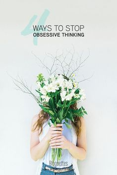 Breaking a bad habit is not an easy task, but when it comes to obsessive thinking, the sooner you stop the better